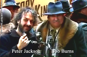 Peter Jackson and Bob Burns